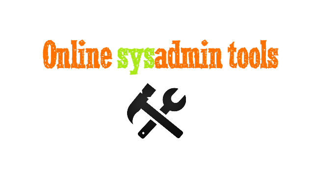 Online #sysadmin tools 2