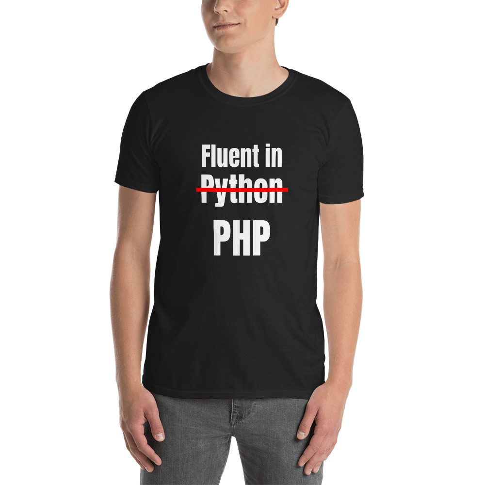 Fluent In PHP T-Shirt 2