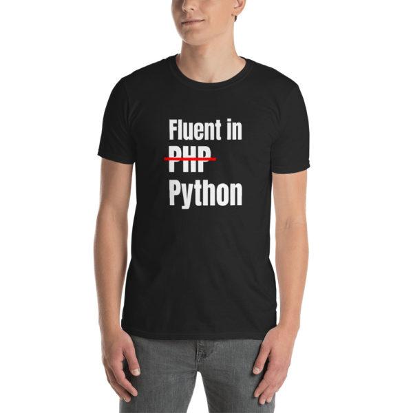 Fluent In Python T-Shirt 1