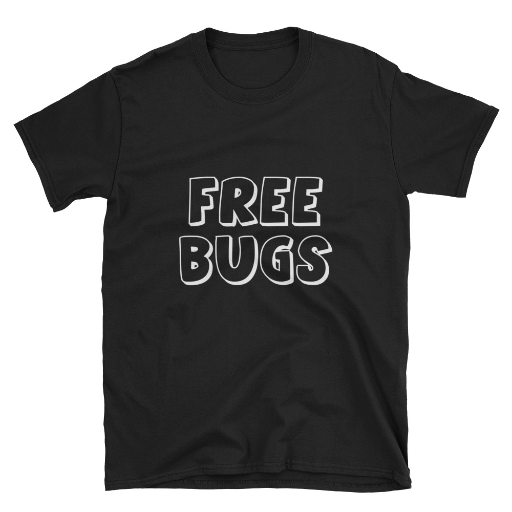 Free Bugs Funny T-Shirt 2